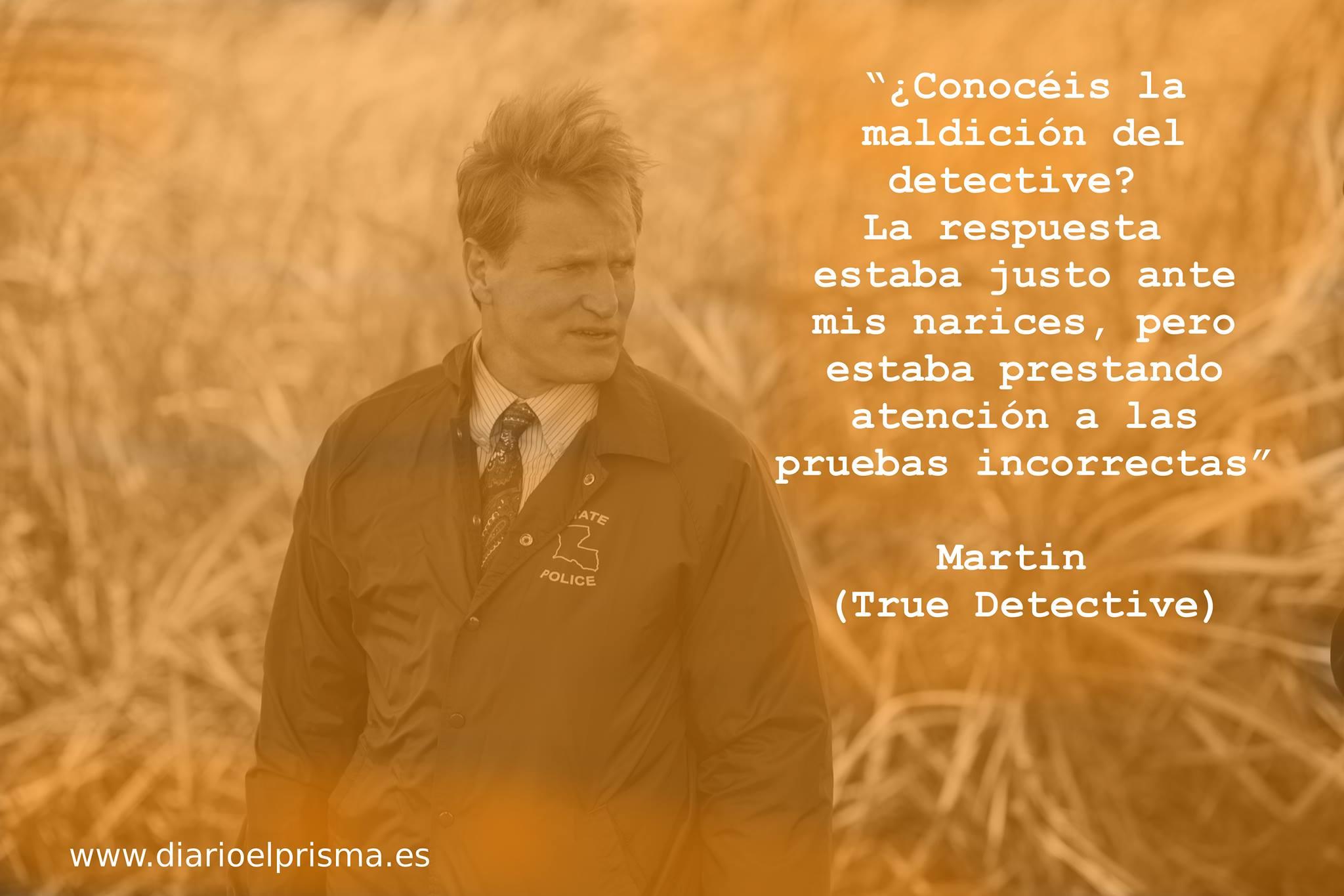 True Detective Las Pruebas Diario El Prisma